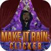 Make It Rain: Clicker